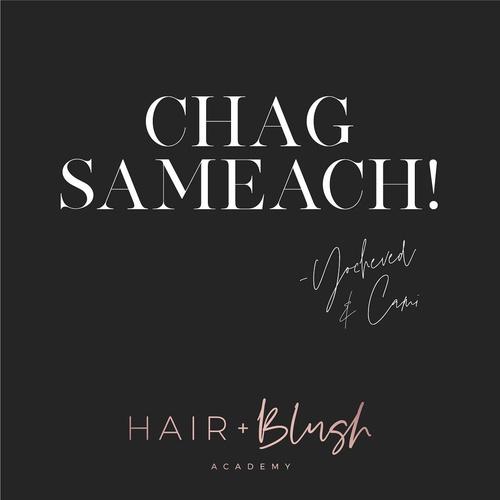 Wishing everyone a Chag Sameach from the Hair + Blush Family. 💕 Xoxo Team H+B  . . #hairandblush #hairandblushacademy #hairandblushonline #hairacademy #makeupacademy